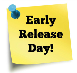 sticky note with Early Release Day
